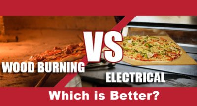 Electric vs. Wood Burning Pizza Ovens
